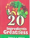 20 Ingredients of Greatness