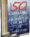 50 Earmarks of The Apostolic Chuch