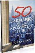 50 Earmarks of The Apostolic Chuch