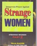 Dangerous Prayer Against Strange Women