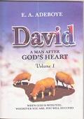 David A Man After God's Heart 1