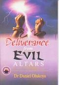 Deliverance from Evil Altars