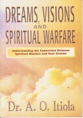 Dreams Visions and Spiritual Warfare