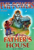 Evils power fathers house