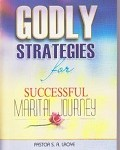 Godly Strategies for a successful Marital Journey