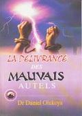 La Delivrance Des Mauvals Autels