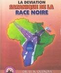 La Deviation Satanique De La Race Noire