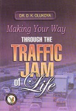Making your Way Through the Traffic Jam of Life