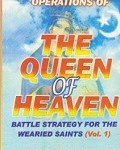 Operations Of The Queen Of Heaven Vol 1