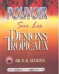 Pouvoir sur Les Demons Tropicaux
