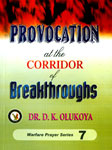 Provocation at the corridor of brth