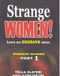 Strange Women Leave my Husband Alone