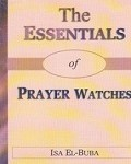 The Essentials Of Prayer Watches