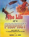 The Life Of A Prophet