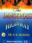 The dangerous highway