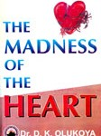 The madness os the heart