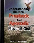 The new prophetic apostolic anointing