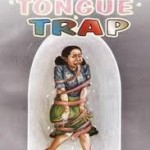 Tongue Trap