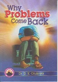 Why Problems Come Back