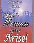Woman of God Arise