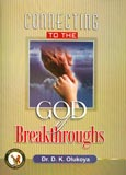 connectint to the God of breakthrough