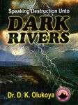 dark rivers