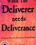 when deliver needs deliverance