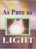 As Pure as Light