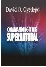 Commanding the Supernatural