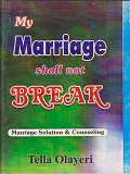 My Marriage Shall not Break