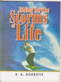 Riding on The Storm of Life