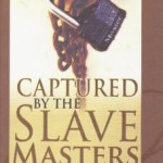 Captured by Slaves Master