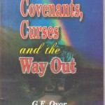 Covenants Curses and the Way Out