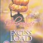Deliverance From Excess Load(la Deliverance Des Excedents De Bagages) (Bilingual)