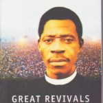 Great Revivals Great Revivalist