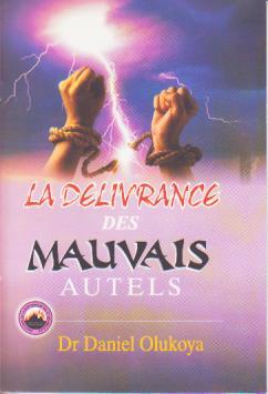 La Deliverance Des Mauvals Autels