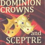 Our Dominion Crowns