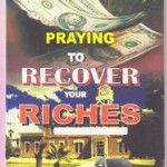 Pray To Recover your Riches