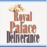 Royal Palace deliverance