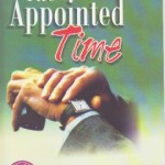 The Appointed Time (Le Temps Fixe)