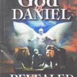 The God of Daniel Revealed