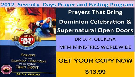 Order Your Copy Now. 2012 Seventy Day Prayer and Fasting Program – Mountain of Fire and Miracles Ministries