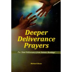 Deeper Deliverance Prayers [Paperback] [Jan 01, 2009] Michael Ekone
