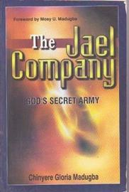The Jael Company, God's Secret Army Chinyere Gloria Madugba